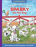 The Puppy Adventures of Sparky the Fire Dog Coloring Book