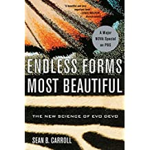 Endless Forms Most Beautiful: The New Science of Evo Devo