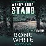 Bone White: Mundy's Landing, Book 3 | Wendy Corsi Staub