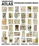 Theodor Fischer Atlas: Städtebauliche Planungen München