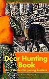 The Deer Hunting Book, Michael Waguespack, 0975462466