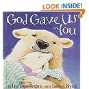 God Gave Us You