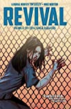 Revival Volume 6: Thy Loyal Sons & Daughters (Revival Tp)