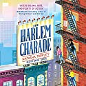 The Harlem Charade Audiobook by Natasha Tarpley Narrated by Bahni Turpin