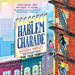 The Harlem Charade | Natasha Tarpley