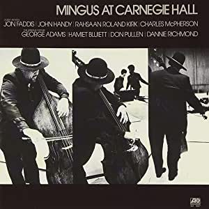 Mingus At Carnegie Hall (Deluxe Edition/2Cd)