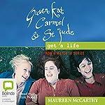 Queen Kat, Carmel and St Jude Get a Life | Maureen McCarthy