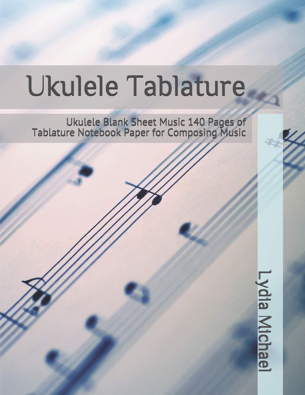 Amazon com: Ukulele Tablature: Ukulele Blank Sheet Music 140
