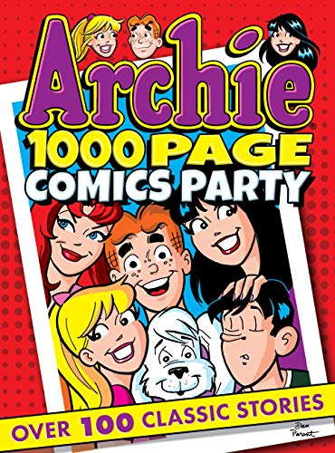 Archie 1000 Page Comics Party (Archie 1000 Page Digests)