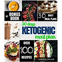 30 Day Ketogenic Meal Plan: Keto Meal Plan, Keto Slow Cooker Cookbook, Intermittent Fasting (Keto for Beginners Guide)