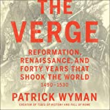 The Verge: Reformation, Renaissance, and Forty