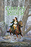Green Rider: Book One of Green Rider