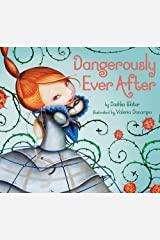Dangerously Ever After Kindle Edition