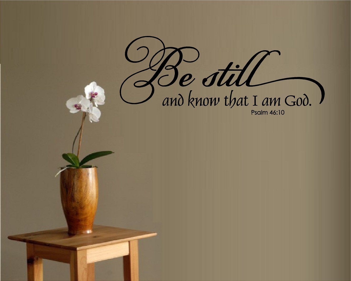 Amazon Com Be Still And Know That I Am God Vinyl Wall