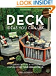Deck Ideas You Can Use - Updated Edit...