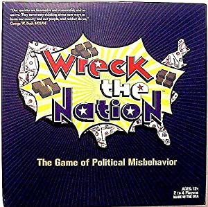 Wreck the Nation: The Game of Political Misbehavior from Wreck the Nation