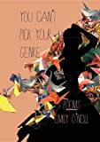 You Can't Pick Your Genre
