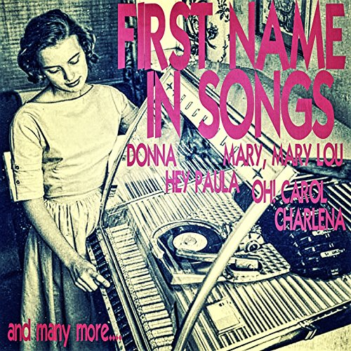 First Name in Songs
