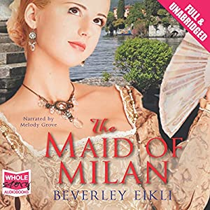 The Maid of Milan Audiobook