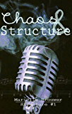 Chaos & Structure