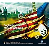 Englisch lernen mit The Grooves: Groovy Verbs.Coole Pop & Jazz Grooves / Audio-CD mit Booklet