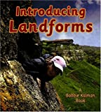 Introducing Landforms (Looking at Earth (Paperback))