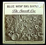 Blue Wisp Big Band - The Smooth One - Lp Vinyl Record