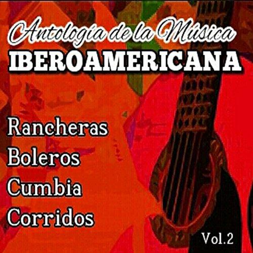 ... Antologia de la Musica Iberoam.