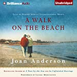 A Walk on the Beach: Tales of Wisdom from an Unconventional Woman | Joan Anderson