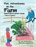Fun Adventures on the Farm, Lisa Hamilton Ed. S., 146536479X