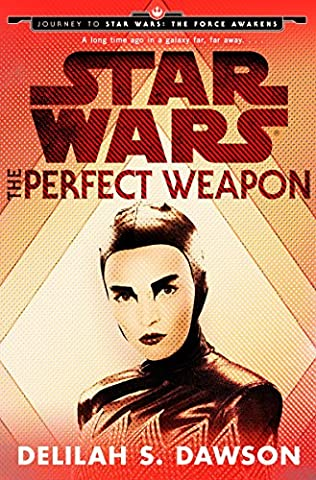book cover of The Perfect Weapon: Journey to Star Wars
