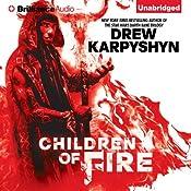 Children of Fire: The Chaos Born, Book 1 | Drew Karpyshyn