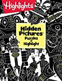 Hidden Pictures Puzzles to Highlight (Highlights(TM) Hidden Pictures Puzzles to Highlight Activity Books)