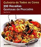 capa de 200 Receitas Gostosas de Pescados - Coleção Culinária de Todas as Cores