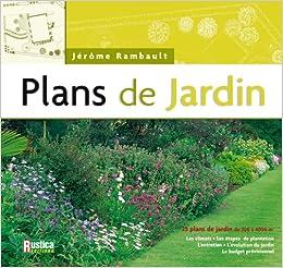 Amazon.fr   Plans De Jardin   Jérôme Rambault   Livres