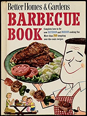 Better Homes And Gardens Barbecue Book Better Homes Gardens