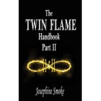 The Twin Flame Handbook: Part II