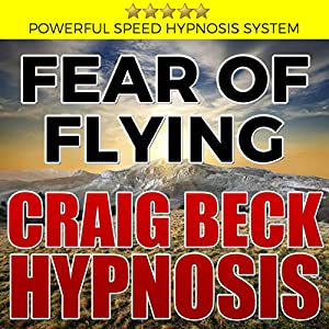 Fear of Flying: Craig Beck Hypnosis Speech