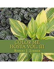 Color Me Hosta Vol. III
