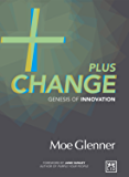 Plus change: Genesis of innovation