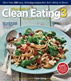 The Best of Clean Eating 3, Clean Eating Magazine Editors, 1552101185