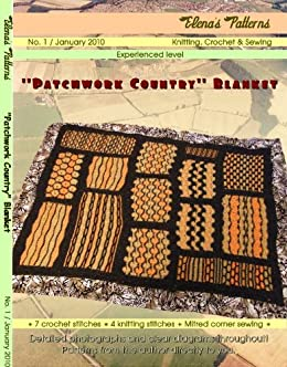 Patchwork Country: original knitting & crochet pattern of a lined blanket...