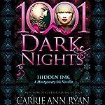 Hidden Ink: A Montgomery Ink Novella - 1001 Dark Nights | Carrie Ann Ryan