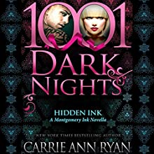 Hidden Ink: A Montgomery Ink Novella - 1001 Dark Nights Audiobook by Carrie Ann Ryan Narrated by Gregory Salinas