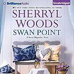 Swan Point: Sweet Magnolias, Book 11 | Sherryl Woods