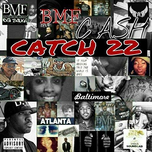 Catch 22 [Explicit]