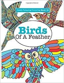 Amazon Really Relaxing Colouring Book 18 Birds Of A