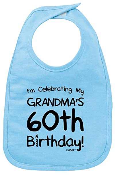Amazon Baby Registry Gifts Celebrating My Grandmas 60th Birthday Bib Light Blue Clothing