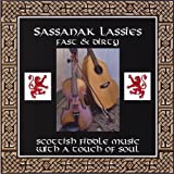 Fast & Dirty by Sassanak Lassies (2007-01-30)
