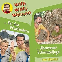 Bei den Pfadfindern / Abenteuer Schnitzeljagd (Willi wills wissen 9)